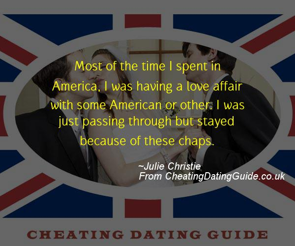 Cheating Quote - Julie Christie - Cheating Stories quote image