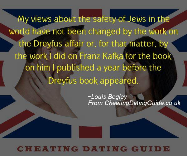 Cheating Quote - Louis Begley - Cheating Stories quote image